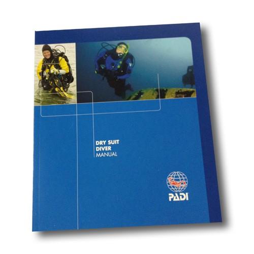 PADI Dry Suit Manual